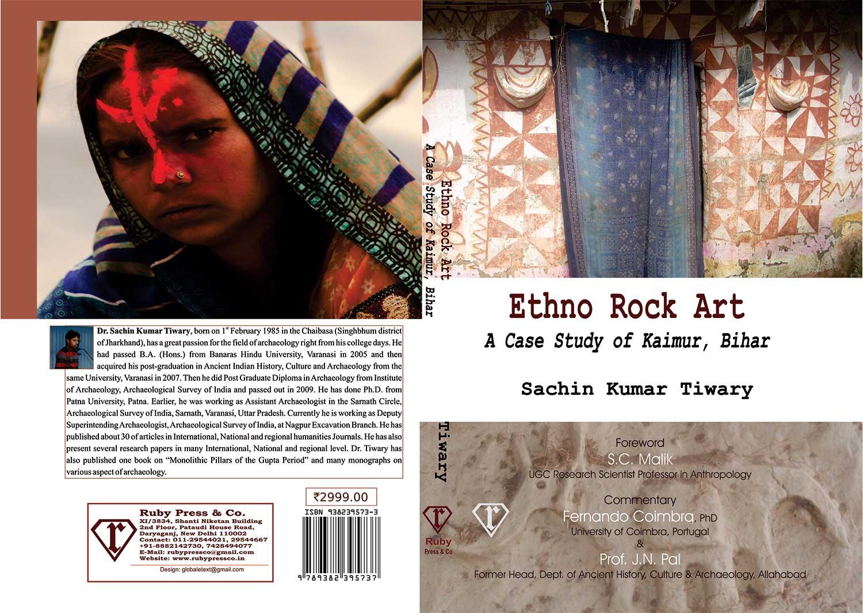 Ethno Rock Art: A case study Kaimur, Bihar – Sachin Kumar Tiwary
