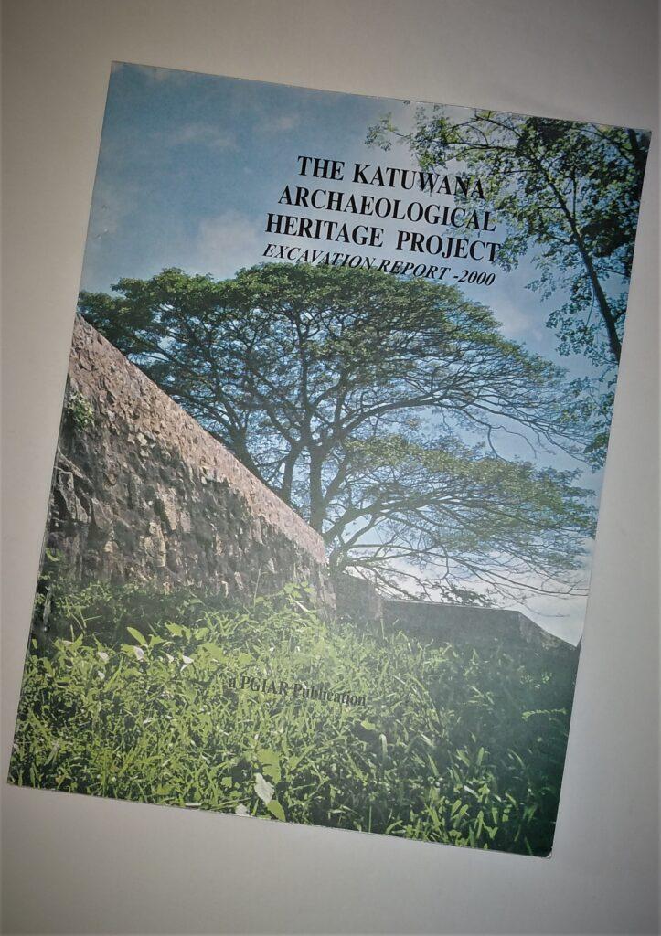 Excavation Report Katuwana Fort excavatio